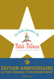 70 ans : La Belle Histoire du Petit Prince