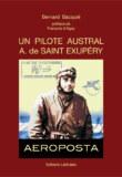 UN PILOTE AUSTRAL, A. de SAINT EXUPÉRY