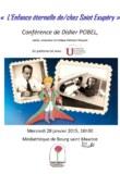 Conférence : « L'enfance éternelle de/chez Saint Exupéry » par Didier Pobel