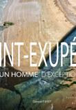 Livre «Saint Exupéry – Un Homme d'Exception» de Gérard Fayet