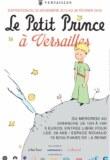 Exposition Le Petit Prince à Versailles