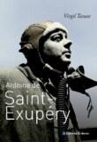 La biographie d'Antoine de Saint Exupéry par Virgil Tanase sort en Argentine