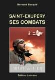 Saint-Exupéry, ses combats» de Bernard Bacquié